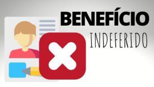benefício indeferido