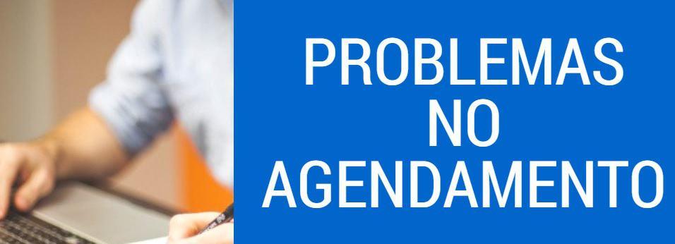 problemas no agendamento