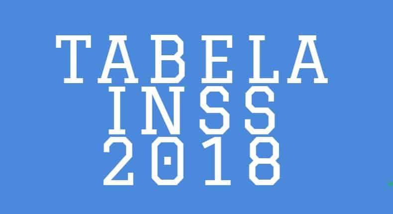 TABELA DO INSS 2018
