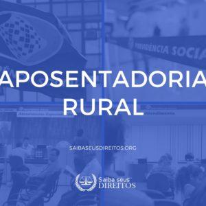 Requisitos e conceito sobre a aposentadoria rural