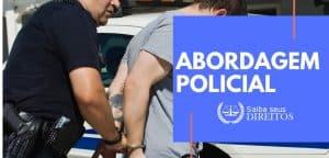 direitos abordagem policial