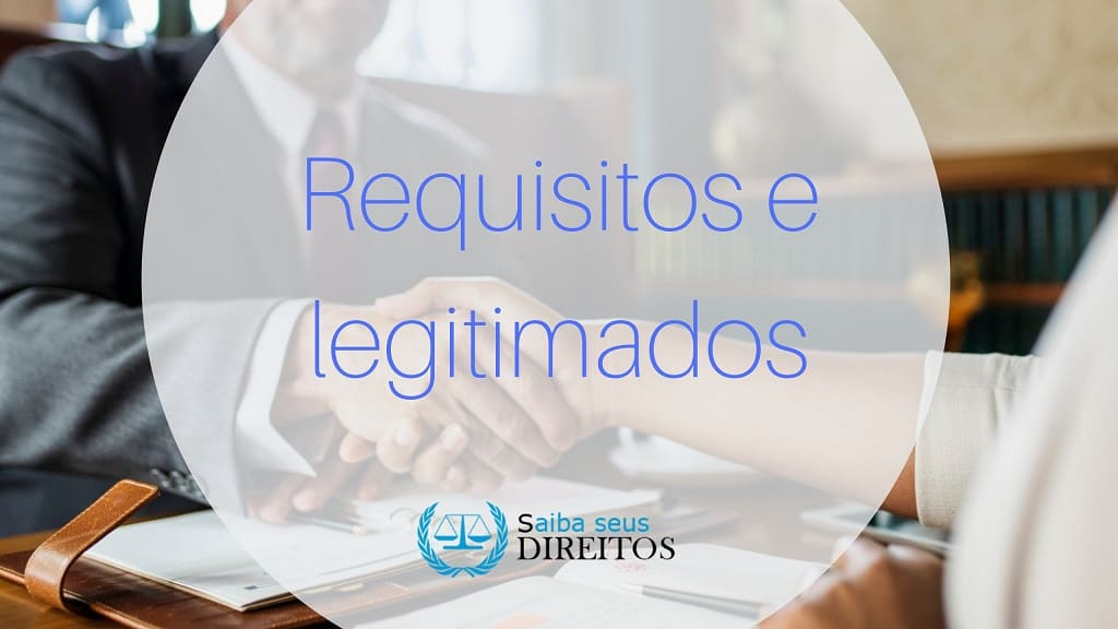 requisitos e legitimados