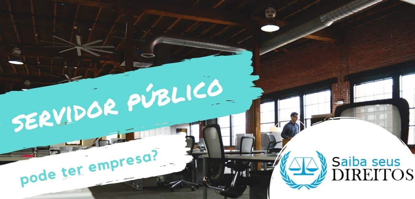 Servidor público pode ser empresário?